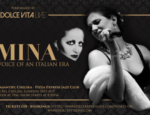 """See Dolce Vita Live """"MINA"""" show at the Pheasantry, Chelsea"""